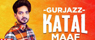 Katal Maaf Lyrics | GurJazz