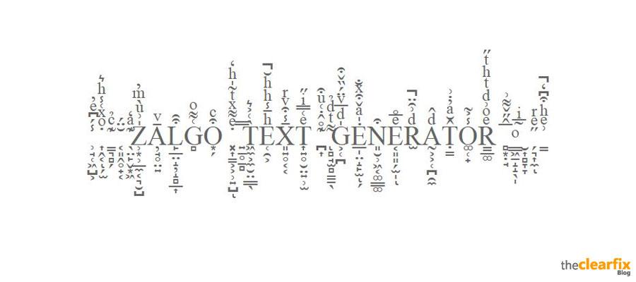 Zalgo Text Generator (aka Glitch Text Generator)   The
