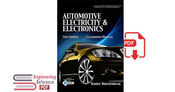 "Automotive Electricity & Electronics Classroom Manual ""Today's Technician, Volume 1"" Fifth Editio"
