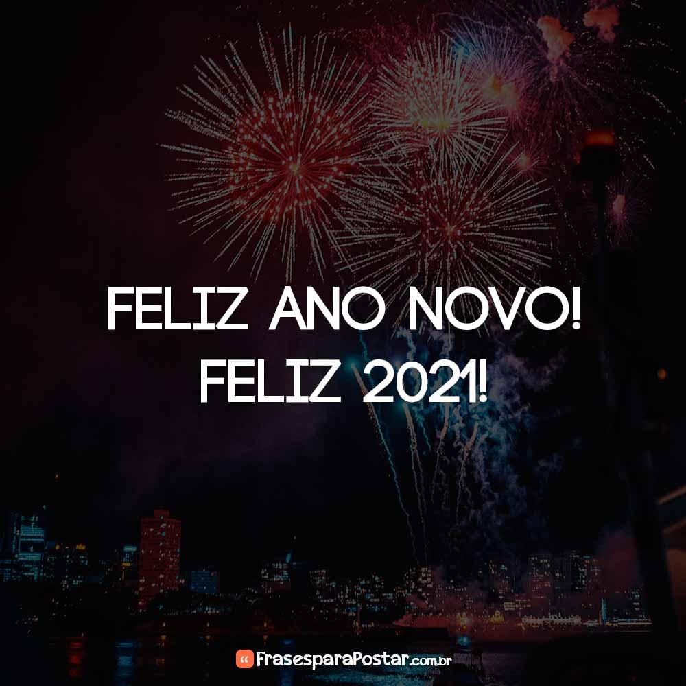 Feliz Ano Novo! Feliz 2021!