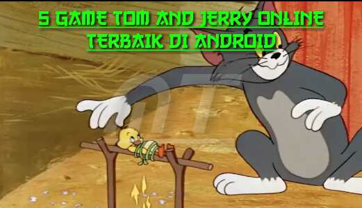Game Tom And Jerry Online Terbaik di Android