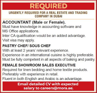 Urgently Required Staff  For A Real Estate & Trading Company in Dubai  Position Accountant, Pastry Chef/Sous Chef, and Sales Executive