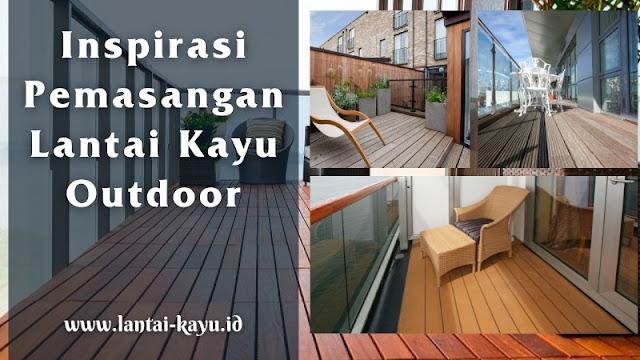 Inspirasi pemasangan lantai kayu outdoor di balkon