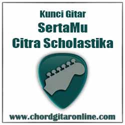 Chord Citra Scholastika Sertamu