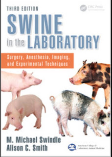 Swine in the Laboratory Surgery, Anesthesia, Imaging, and Experimental Techniques, 3rd Edition