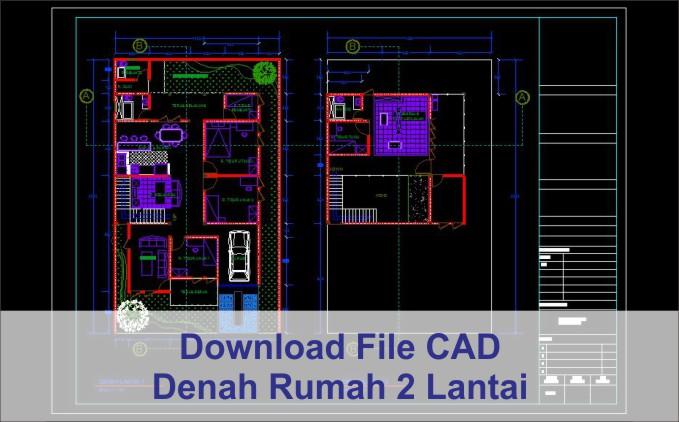 download denah rumah 2 lantai file autocad