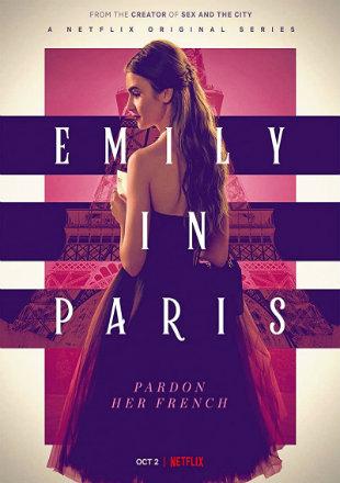 Emily in Paris 2020 (Season 1) All Episodes Dual Audio HDRip 720p