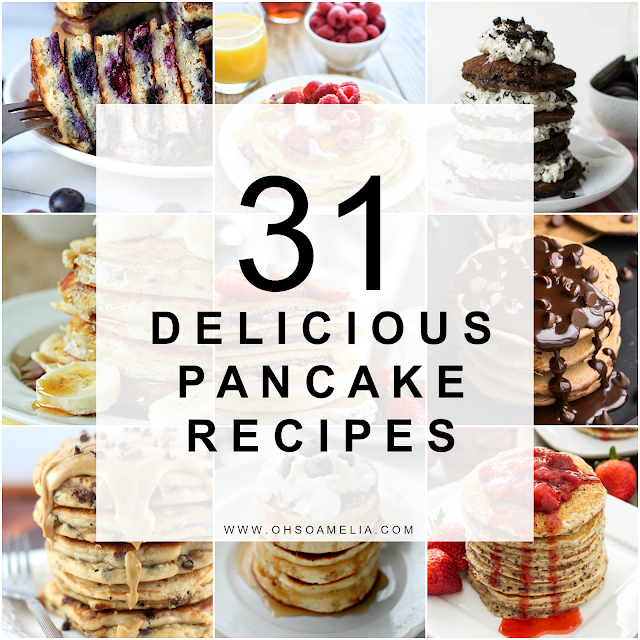 Here are 31 ways to make some amazing pancakes for breakfast, lunch or dinner!