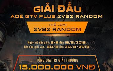 [AoE] AoE GTV Plus 2v2 Random đón nhận số lượng đông đảo các game thủ đăng ký