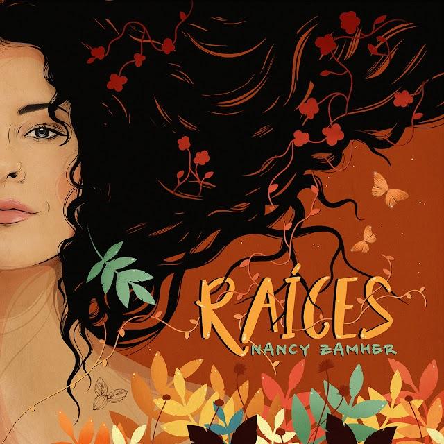"""Todo el Folclor Latinoaméricano  en """"Raíces""""  el nuevo álbum de Nancy Zamher"""