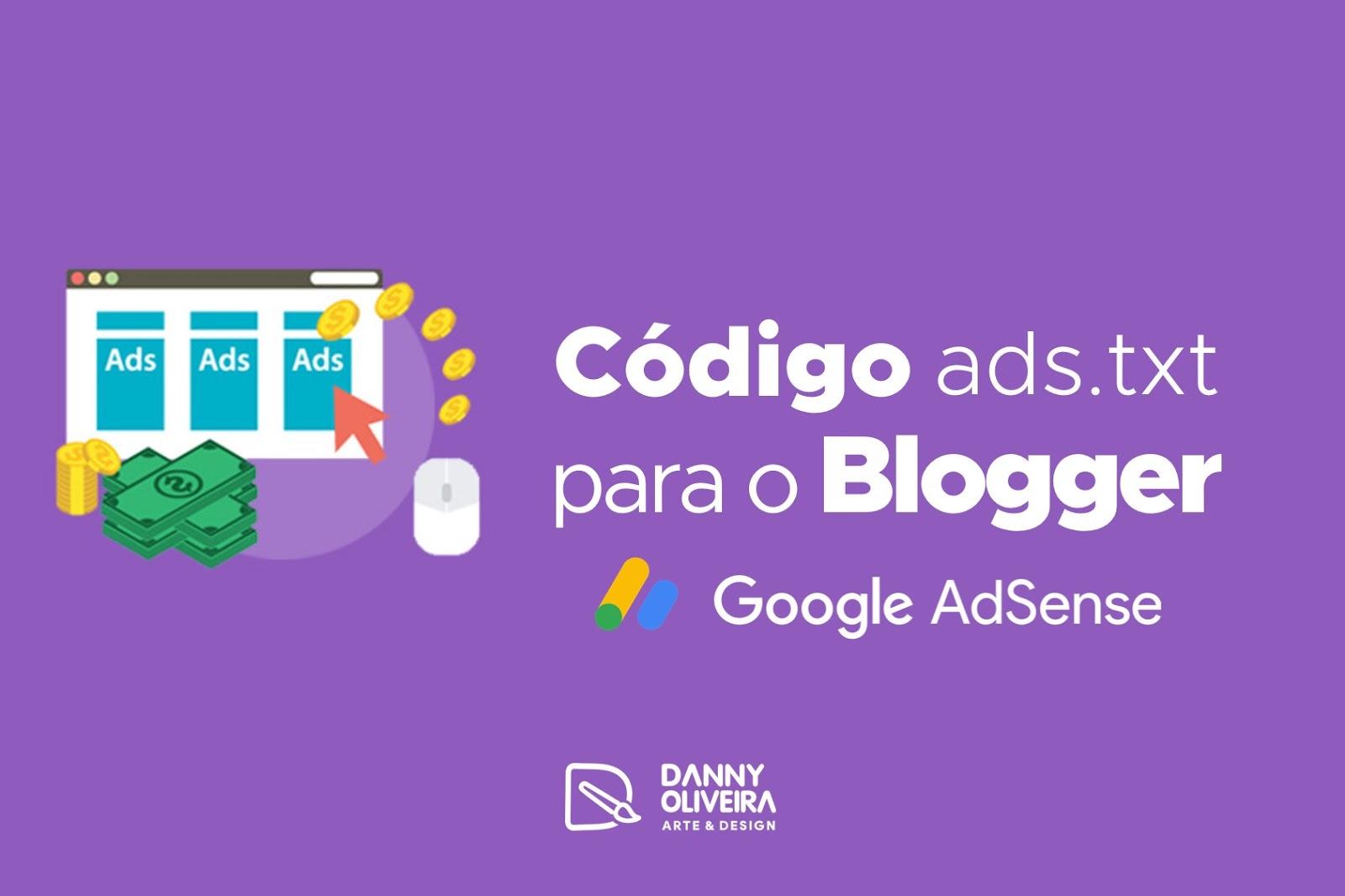 Como adicionar código ads.txt do Google AdSense ao Blogger