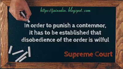 In order to punish a contemnor, it has to be established that disobedience of the order is willful