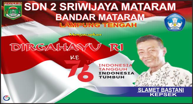 SDN Sriwijaya Lamteng Mengucapkan Selamat HUT ke-76 RI