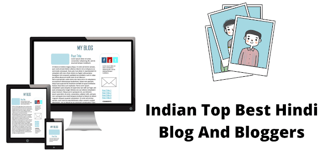 Indian Top Best Hindi Blog And Bloggers