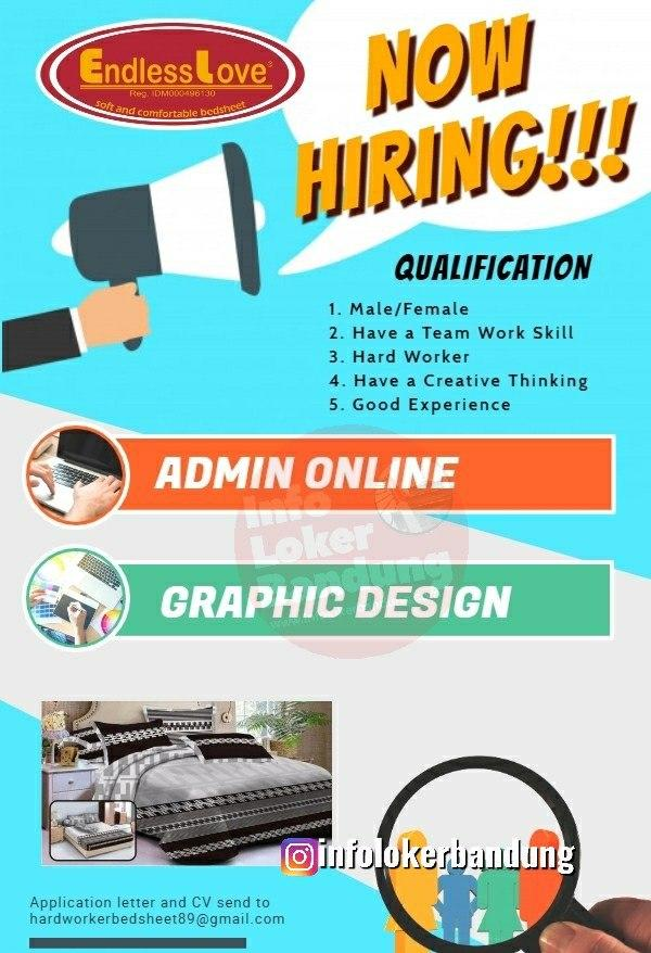 Lowongan Kerja Admin Online & Graphic Design Endless Love Bedsheet Bandung Februari 2020