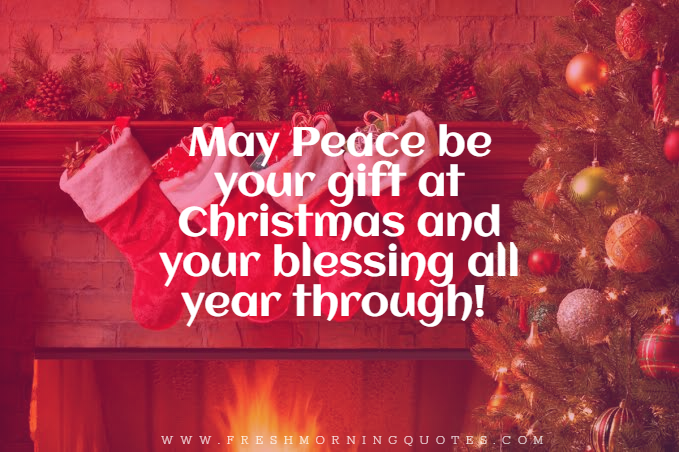 may peace be your gift on this christmas