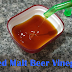 [HowTo] Making my own Roasted Malt Beer Vinegar (Cerveza Negra vinegar) at home