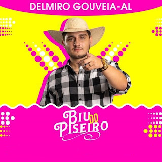 Baixar Biu do Piseiro - Delmiro Gouveia - AL - Fevereiro - 2020