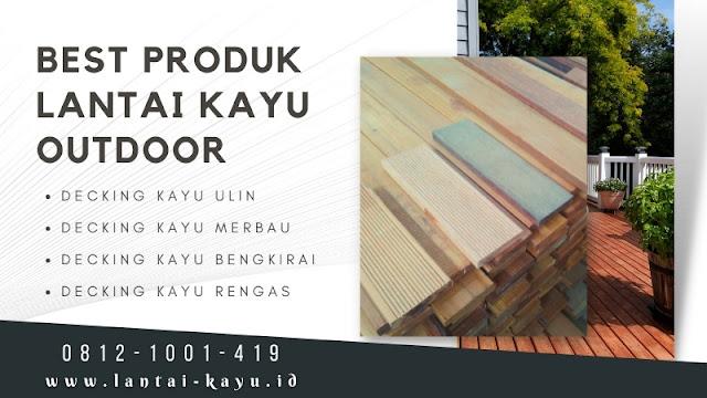Info Harga lantai kayu outdoor