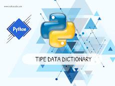 Tipe Data Dictionary #BelajarPython
