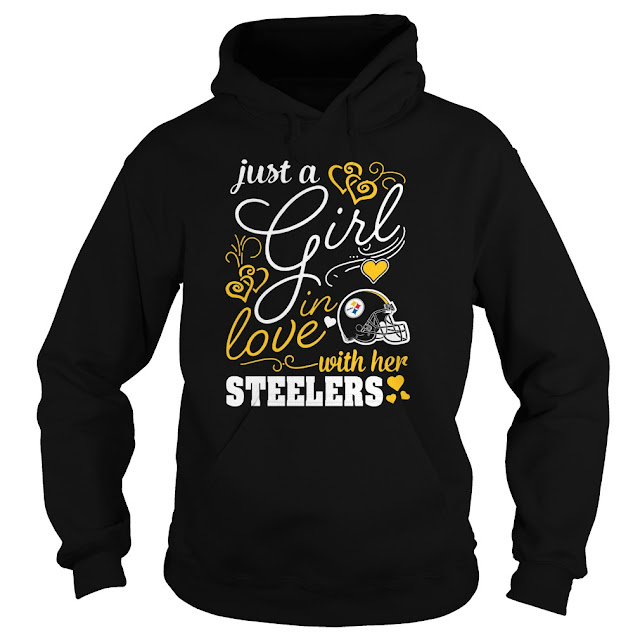 Pittsburgh Steelers - Just A Girl In Love With Her Shirt