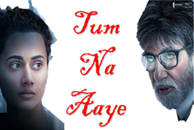 Tum Na Aaye Full Song Lyrics - Badla - KK