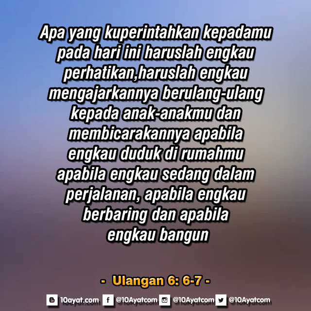 Ulangan6: 6-7