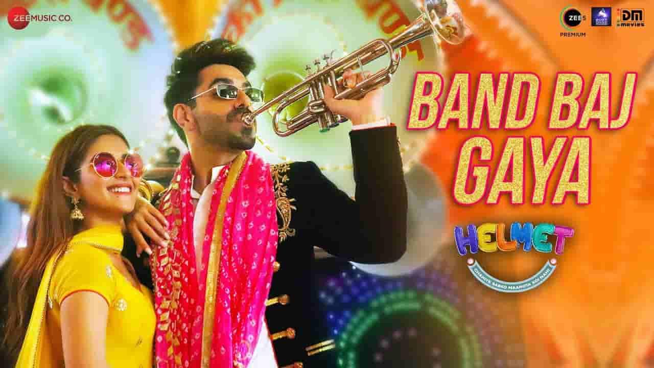 बैंड बज गया Band baj gaya lyrics in Hindi Helmet Tony Kakkar x Vibhor Parashar Bollywood Song