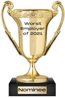 """The 1st nominee for the """"Worst Employer of 2021  is … the bogus bonus payor"""
