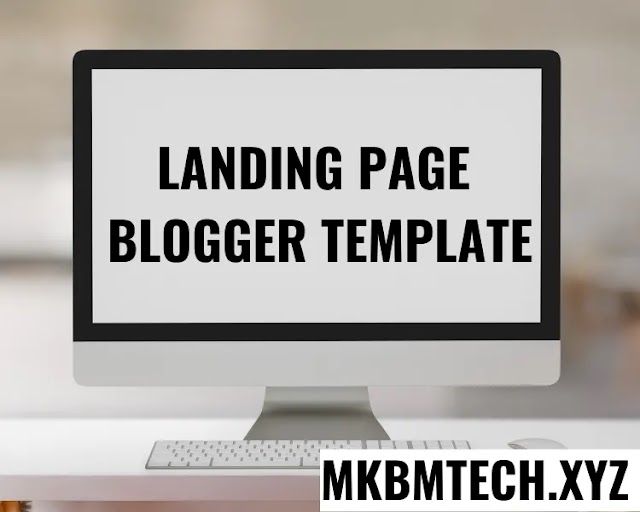 Landing Page Blogger template| free landing page templates for blogger