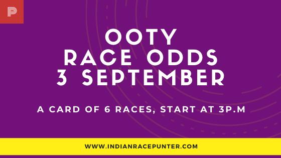 Chennai-Ooty Race Odds 3 September