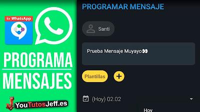 como programar mensajes de whatsapp