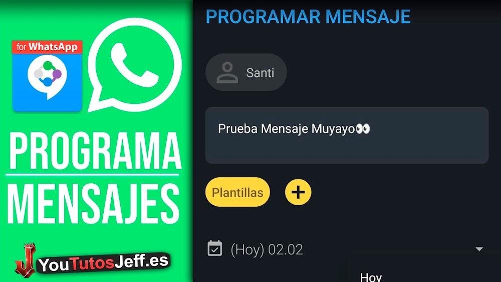 Como Programar Mensajes de WhatsApp, Enviar Mensajes Automáticamente