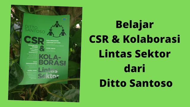 buku ditto santoso belajar csr & kolaborasi lintas sektor