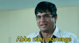 Abba nahi manenge | 3 idiots meme templates