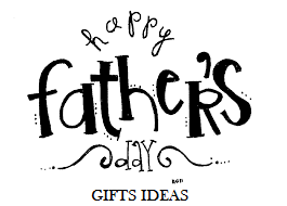 father's day gifts ideas images wallpapers, images of father's day gifts ideas, father's day gifts ideas for wife.