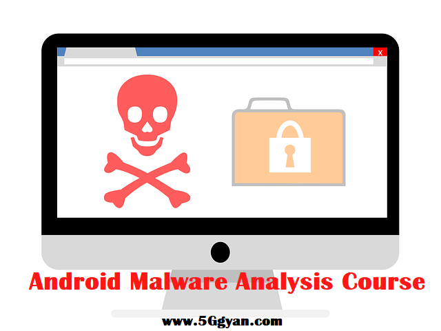 Android Malware Analysis Course free download