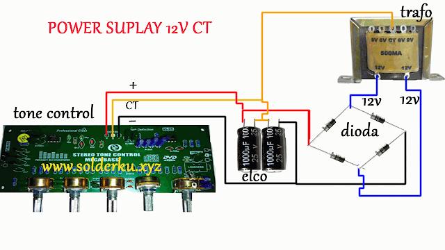 Cara Membuat Power Suplay 12V CT Untuk Tone Control