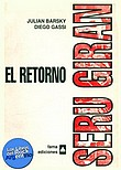http://www.loslibrosdelrockargentino.com/2008/12/seru-giran-el-retorno.html