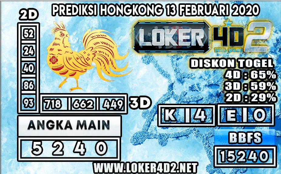 PREDIKSI TOGEL HONGKONG LOKER4D2 13 FEBRUARI 2020