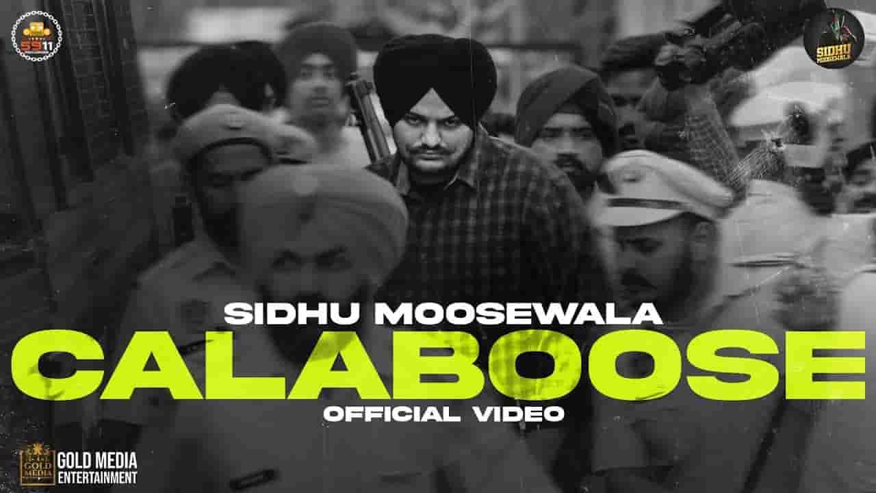 Calaboose lyrics Sidhu Moose Wala Moosetape Punjabi Song