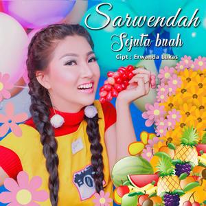 Download Lirik Lagu Sarwendah – Sejuta Buah