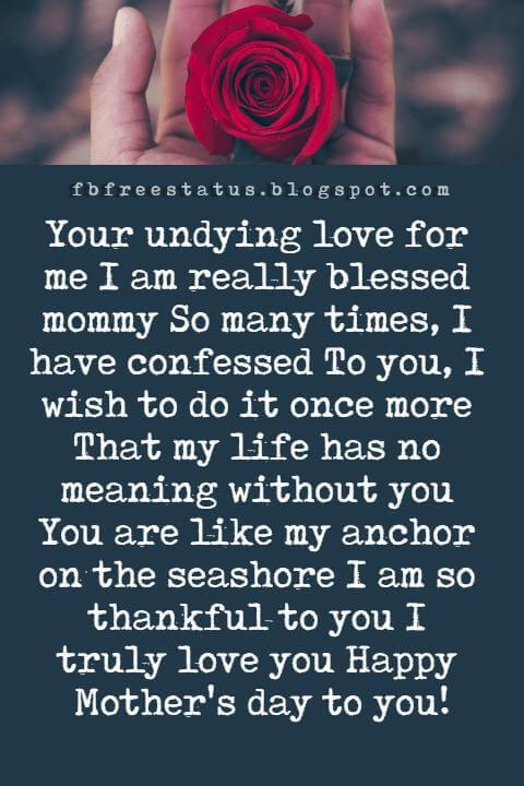 Mothers day greetings messages to write in a mothers day card happy mothers day greetings quotes your undying love for me i am really blessed mommy m4hsunfo