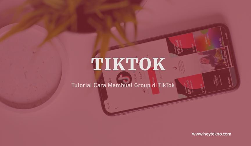 Tutorial-Cara-Membuat-Group-di-TikTok