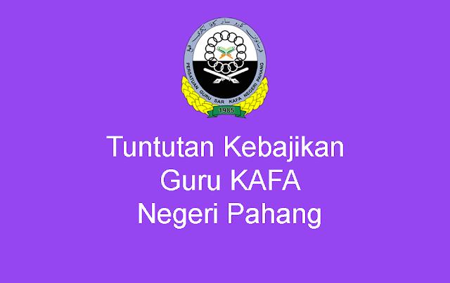 Tuntutan Kebajikan Guru Persatuan Guru SAR KAFA Negeri Pahang
