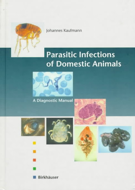 Parasitic Infections of Domestic Animals A Diagnostic Manual  - WWW.VETBOOKSTORE.COM