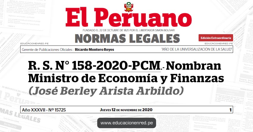 R. S. N° 158-2020-PCM.- Nombran Ministro de Economía y Finanzas (José Berley Arista Arbildo)
