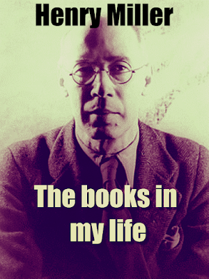 The books in my life, by Henry Miller