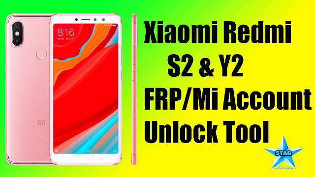 Redmi S2/Y2 Frp Mi Account Unlock Tool