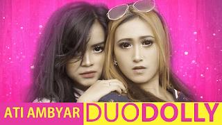 Lirik Lagu Ati Ambyar Dan Artinya Duo Dolly Lorok